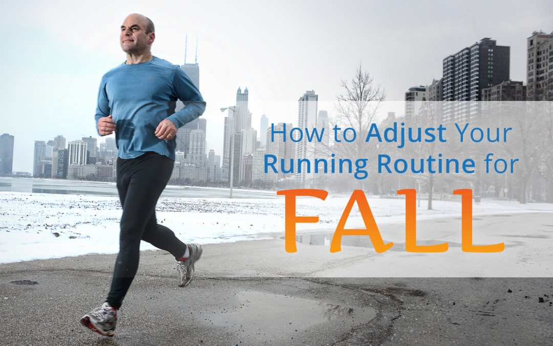 How to Adjust Your Running Routine for Fall