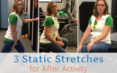 3 Static Stretches for After Activity