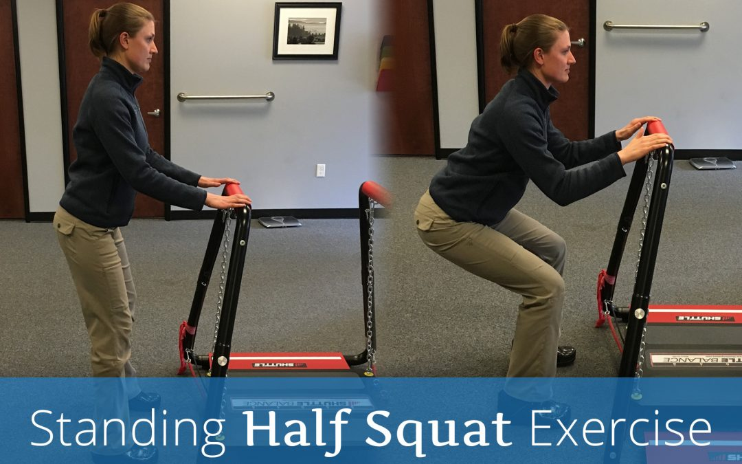 Standing Half Squat Exercise