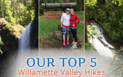 Our Top 5 Willamette Valley Hikes