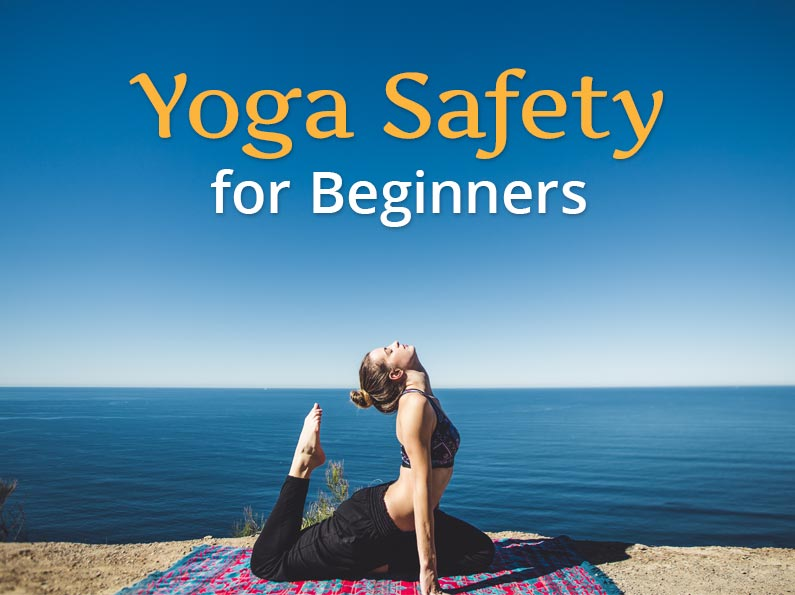 Yoga Safety for Beginners