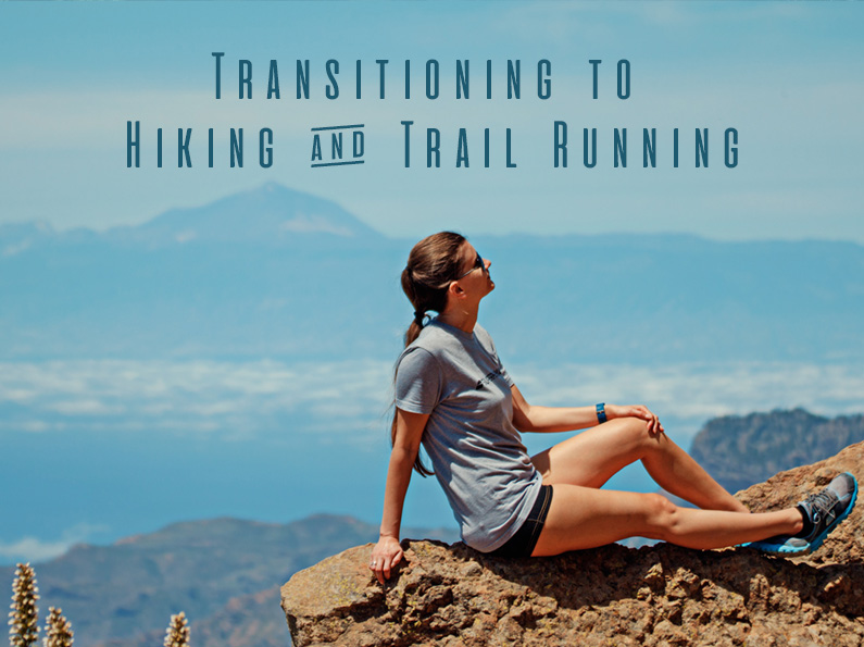 Spring Hiking and Trail Running: How to Transition Back to Exercise
