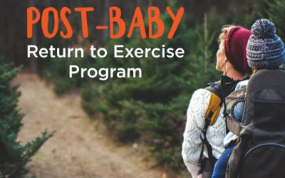 Post-Baby Return to Exercise Program