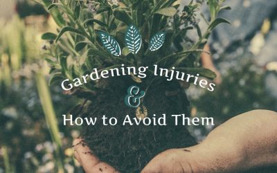Gardening Injuries & How to Avoid Them