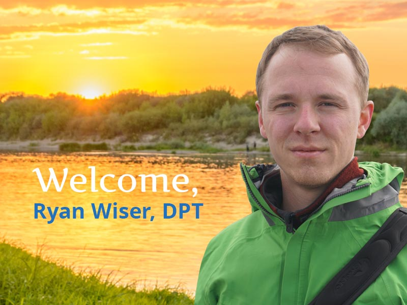 Welcome Ryan Wiser to Our PT Team