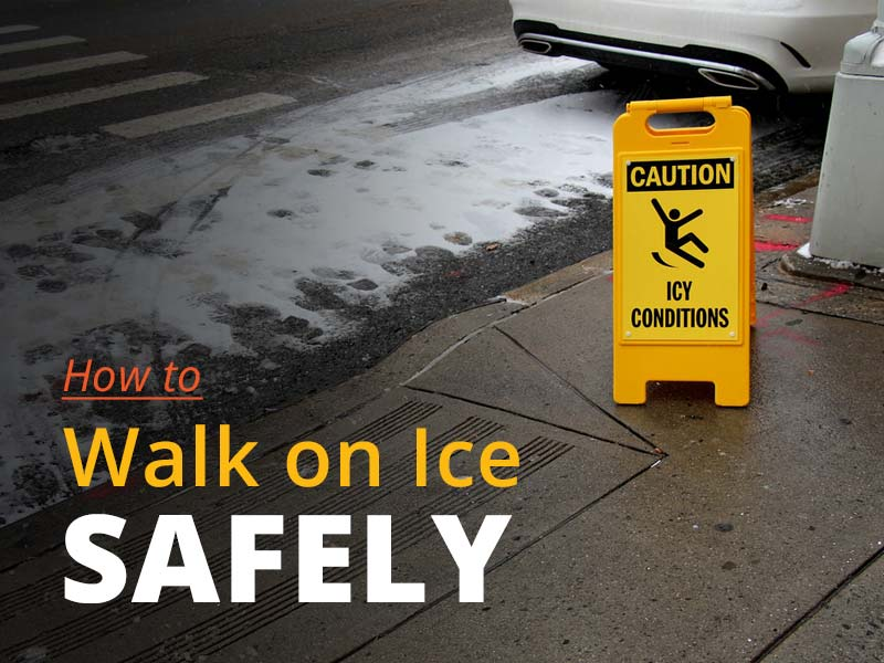 How to Walk on Ice Safely