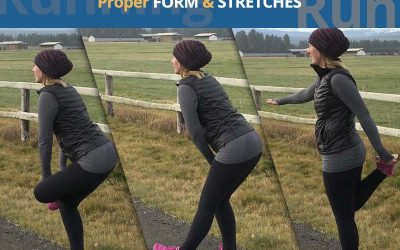 Proper Running Form & Running Stretches
