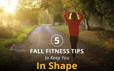 5 Fall Fitness Tips to Keep You in Shape