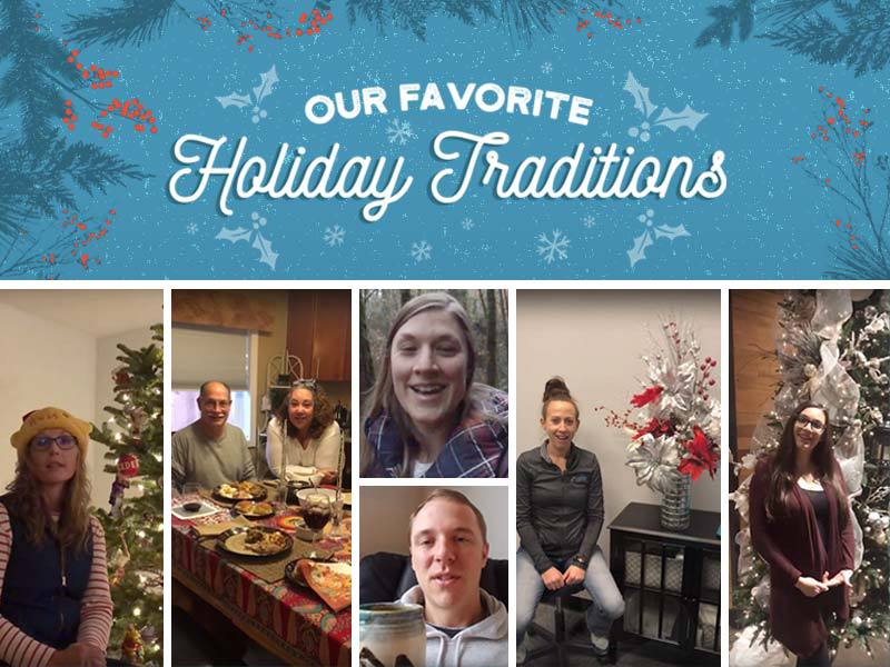 Our Favorite Holiday Traditions